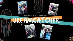Events in Dublin - Dreamcatchers: Learn How To Make Your Own Dream Catcher!
